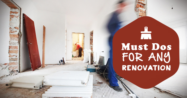 Must Dos for Any Renovation