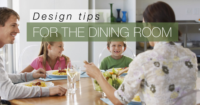 Design tips for the Dining Room
