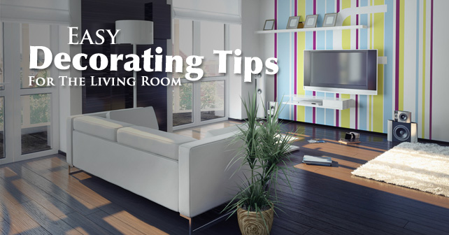Easy decorating tips for the living room