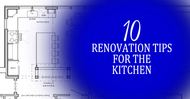 10 renovation tips for the kitchen
