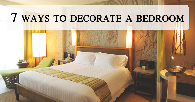 7 ways to decorate a bedroom