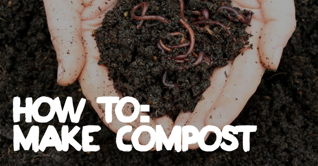 How To Make Compost For Your Garden